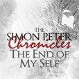 simon-peter-chronicles-the-end-of-my-self_270_270