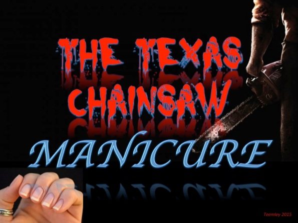 Texas Chainsaw Manicure