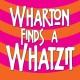 wharton-finds-a-whatzit_340_340