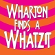 wharton-finds-a-whatzit_340_340