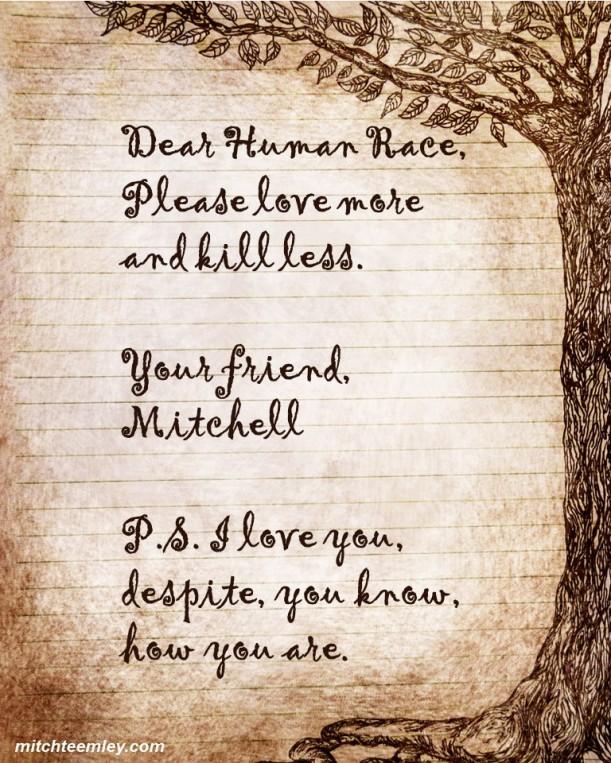 Dear Human Race