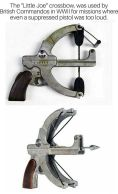 Little Joe crossbow pistol (actually used by British Commandos during WWII)