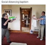 the-funniest-coronavirus-quarantine-covid-social-distancing-memes-social-distancing-baptism-water-gun