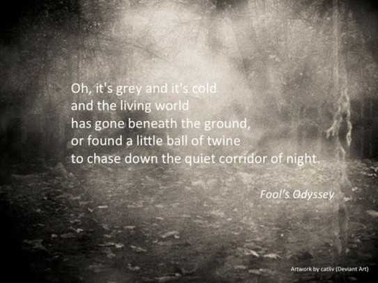 Oh, I't s grey and it's cold (Fool's Odyssey)